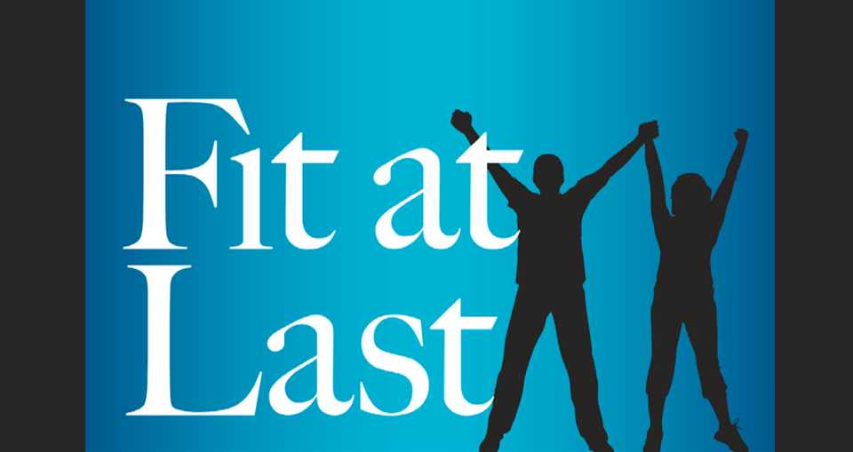 Fit at Last by Design